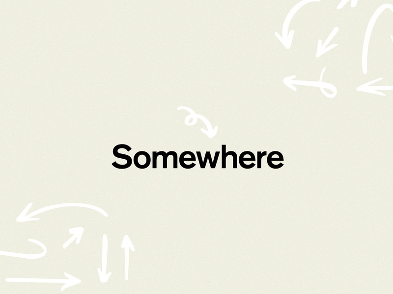 Somewhere | Brand