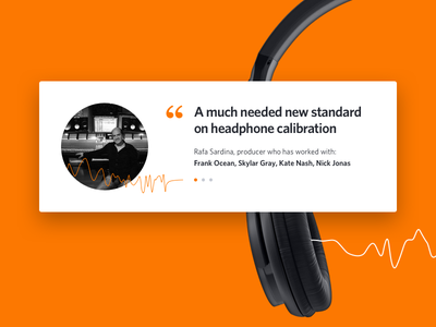 Social proof - quote producer headphones calibration studio customer orange sound wave landing proof social quote