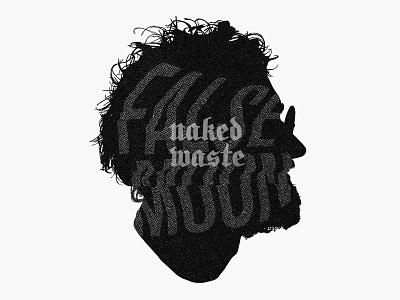 False Moon – Naked Waste silhouette glitch blackletter event graphics design custom type identity design illustration