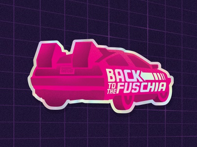 Back to the Fuschia illustration mcfly holographic foil design fuschia 80s time travel back to the future delorean stickers holographic