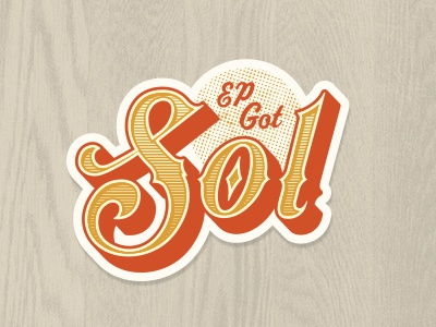 EP Got Sol Sticker logo sticker city sun soul sol texas el paso