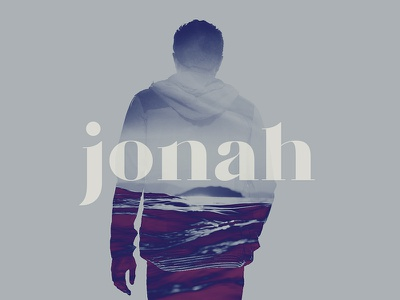 Jonah sea water double exposure bible texas dallas porch sermon church graphic series jonah