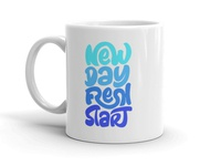 NEW DAY FRESH START | CALLIGRAPHY