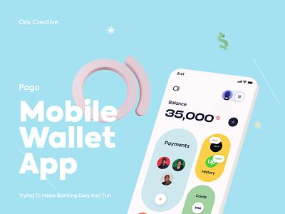 Pago Mobile Wallet orix sajon animation project behance branding illustration design uiux app design app ui minimal ux