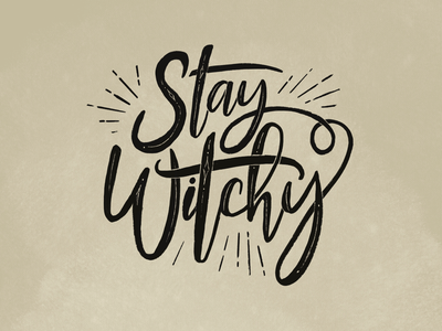 Stay Witchy type magic calligraphy texture lettering procreate typography stay witchy witchy witch