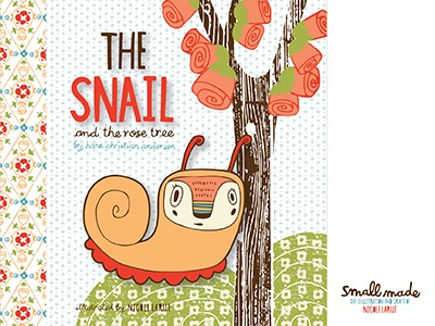 The Snail & The Rose Tree Book Cover book book cover pattern color snail roses flowers trees texture illustration nicole larue