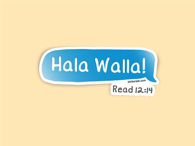 Hala Walla stupidfont whatsapp message text sms language slang hala welcoming