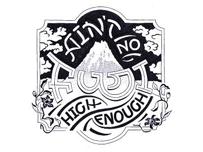 Ain't No Fuji High Enough lettering japan