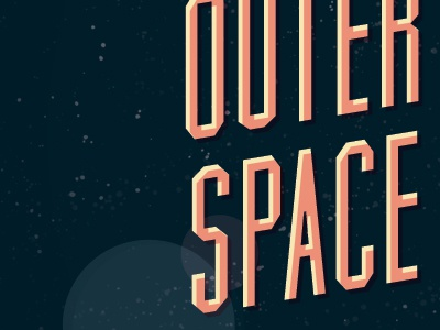 Outer Space typography bokeh fundamental designs