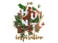 We Hunt Inspiration