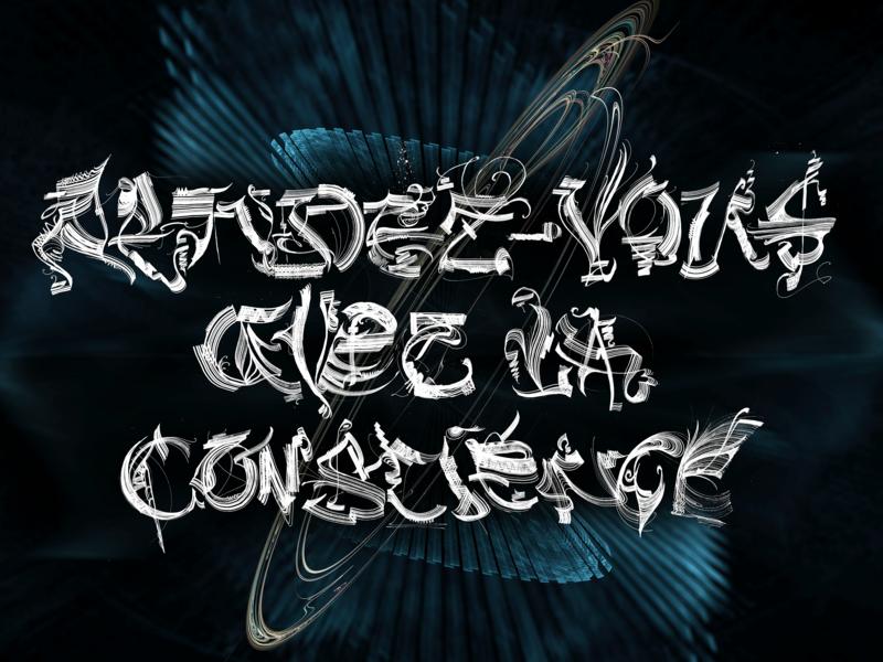 Rendez-Vous Avec La Conscience illustration fractal typography abstract art calligraphy apophysis lettering