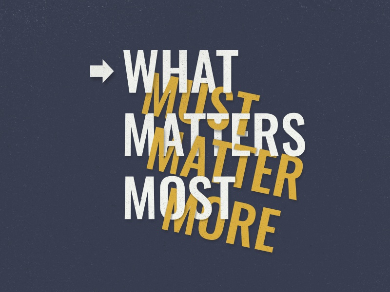 What Matters Most typography