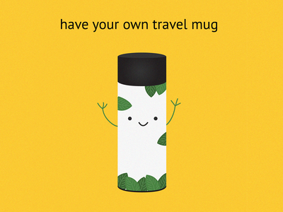 Have your own travel mug