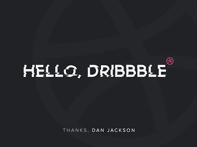 Hello Dribbble! dan jackson first shot thanks invite debut dribbble