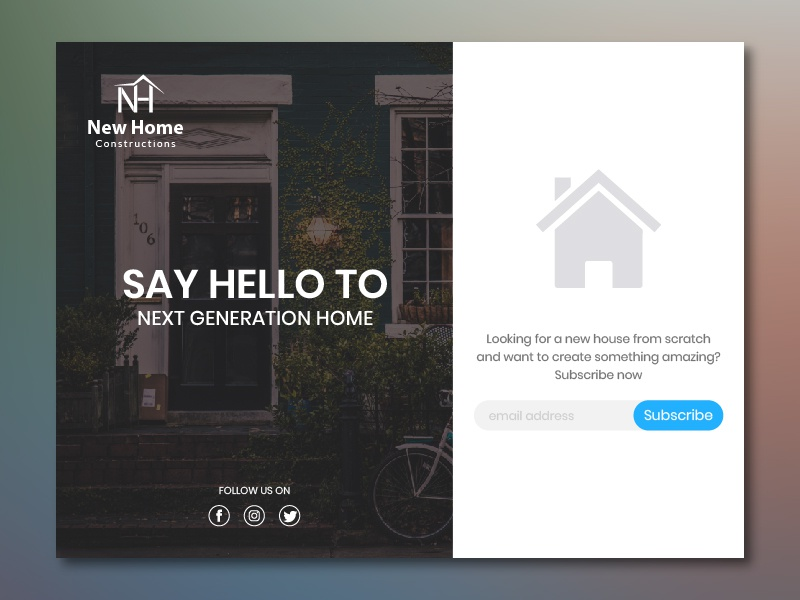 New Home Subscribe debut ui ux illustration constructions home new hello dribbble