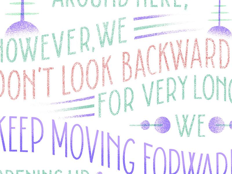 Keep Moving Forward By Mariana Martinez Dribbble Dribbble