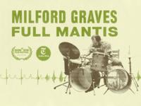 MILFORD GRAVES FULL MANTIS Documentary Key Art