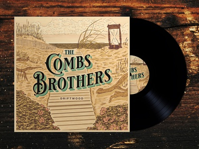 The Combs Brothers - Driftwood