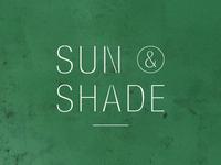 Sun & Shade
