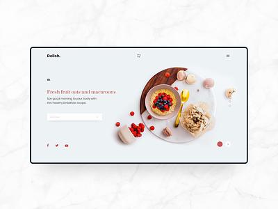Delish Web Design Concept onlineartsales website ux foodie recipe delish red oats fruit macaroons food blogger simple clean minimal ui web design web