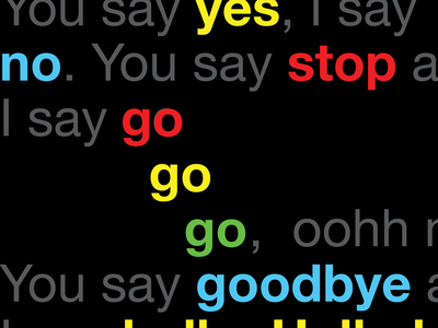 Hello, Goodbye poster typography poster typography lyrics goodbye hello hellogoodbye beatles