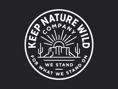 Badge design for Keep Nature Wild