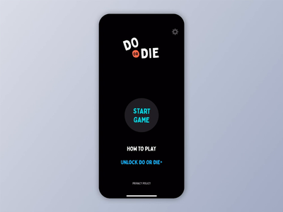 Do or Die - Mobile Game Setup party game interactions principle animation ui ux setup game mobile