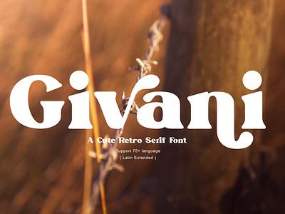 Givani retro font bold font modern font branding design classic typography font