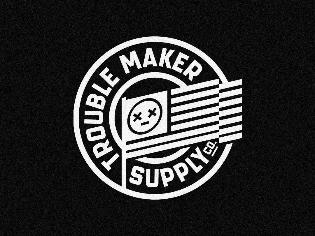 Trouble Maker Supply Co. streetwear clothing label clothing brand badge design vector brandidentity brand apparel logodesign design illustration badgedesign badge badge logo branding design minimal branding logo