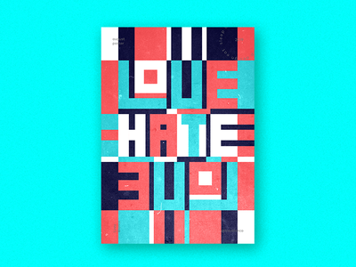 Love Hate Love Poster type design posterdesigner inspiration motivation poster design poster a day poster art typography illustration