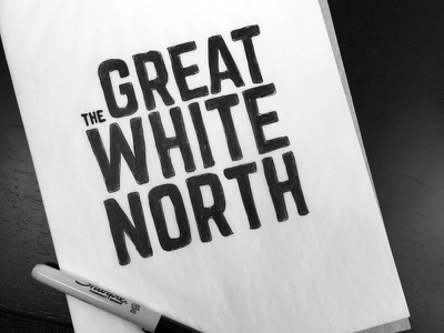 The Great White North tshirt shirt t shirt design illustration lettering hand drawn clothing sharpie marker cotton bureau