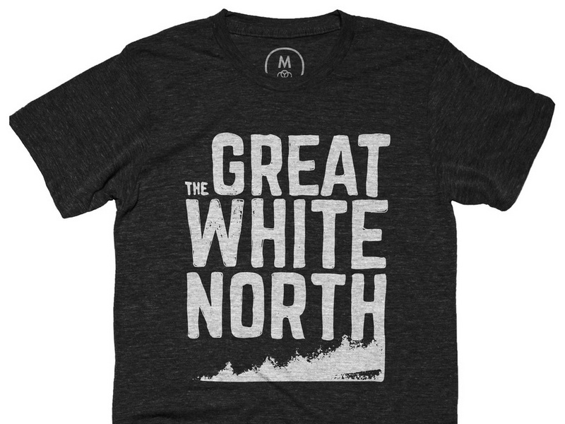 The Great White North TShirt cotton bureau tshirt design clothing lettering typography
