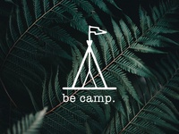 Be camp.