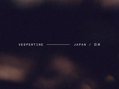 VESPERTINE — JAPAN restaurant menu design branding typography graphic design