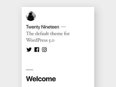 Twenty Nineteen wordpress default theme theme design theme wordpress