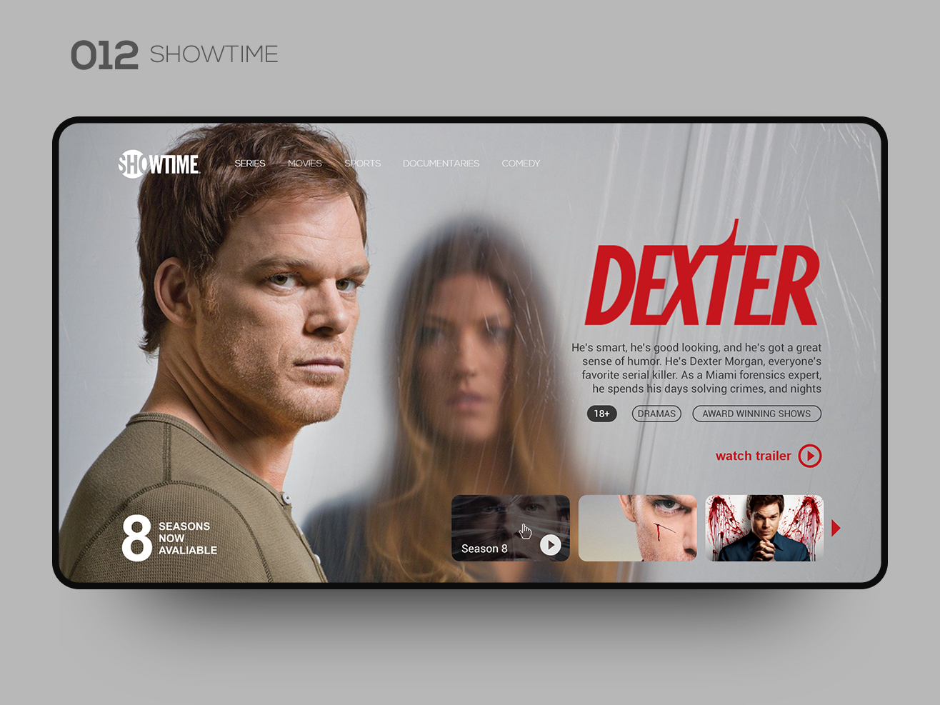 Daily UI 012 — SHOWTIME webdesign web design website interface interaction inspiration ui inspiration ui  ux uidesign uiux show showtime serial killer serial dexter movie ui