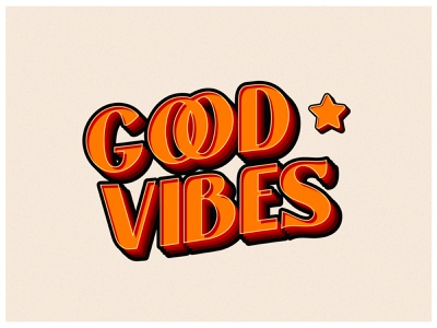 Good Vibes typeface sketch inspiration happy artwork abstract vibes lettering challenge orange star illustration adobe illustrator typography design good type font lettering good vibes illustrator typographic typography