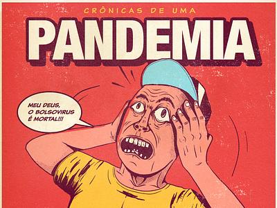 PANDEMIA comics bolsovirus brazil fear scared coronavirus pandemia branding graphicdesign illustration