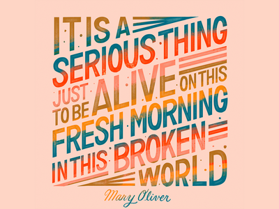 Mary Oliver Fresh Morning Quote hand lettering handlettering type art typogaphy