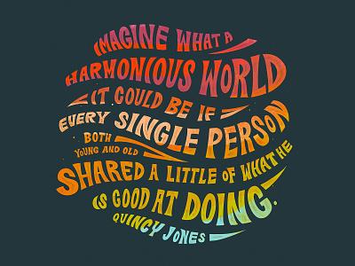 Quincy Jones Quote word art design typogaphy type art hand lettering handlettering quote