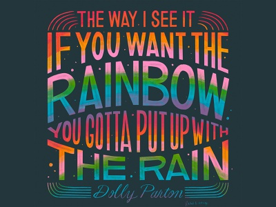 Dolly Parton Rainbow Quote design word art illustration dolly parton quote type art typogaphy hand lettering handlettering
