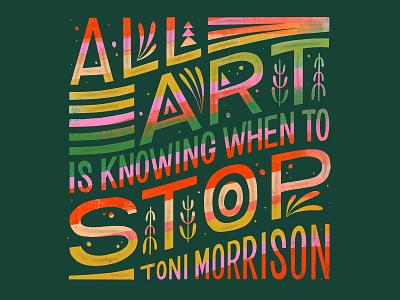 Art Toni Morrison Quote social media word art illustration typogaphy design quote hand lettering type art handlettering