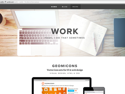 Work. Yeah, I do that sometimes website web responsive portfolio proxima nova adelle geomicons