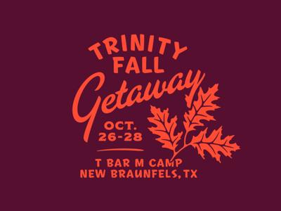Fall Getaway illustration typography oak foliage leaf retreat trinity fall getaway