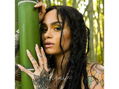 Kehlani Again Album Art handwritten font type photography 718s album art music pop rb again kehlani