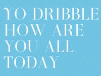 Yo Dribbble
