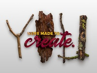 YOU Were Made To Create