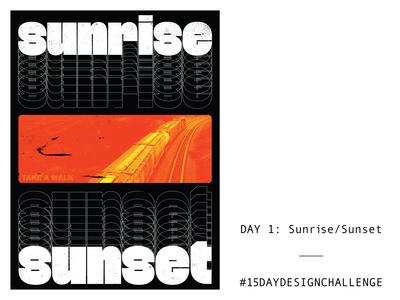 Day 1: Sunrise/Sunset