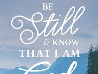 Be Still: Poster Design