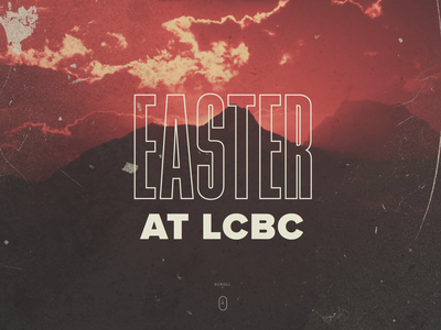 Easter At LCBC landing page easter church